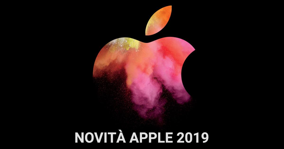 Novità Apple 2019 cosa aspettarsi f99cda4647be